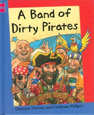 A Band of Dirty Pirates
