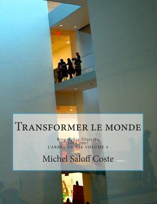 Transformer Le Monde