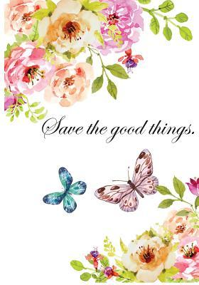 Save the Good Things Journal