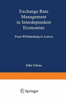 Exchange Rate Management in Interdependent Economies