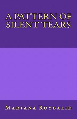 A Pattern of Silent Tears