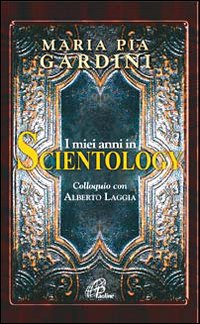 I miei anni in Scientology