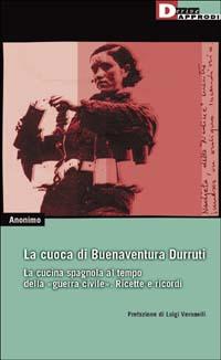 La cuoca di Buenaventura Durruti