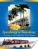 Speedway to sunshine