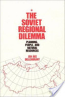 The Soviet Regional Dilemma