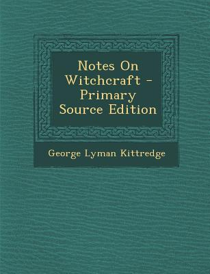 Notes on Witchcraft
