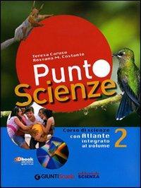 Punto scienze. Con espansione online. Per la Scuola media. Con DVD-ROM