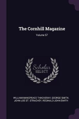 The Cornhill Magazine; Volume 57