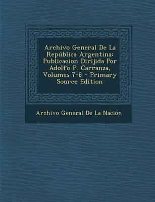 Archivo General de La Republica Argentina