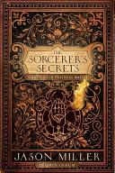 The Sorcerer's Secrets