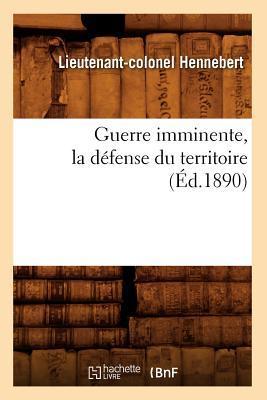 Guerre Imminente, la Defense du Territoire (ed.1890)