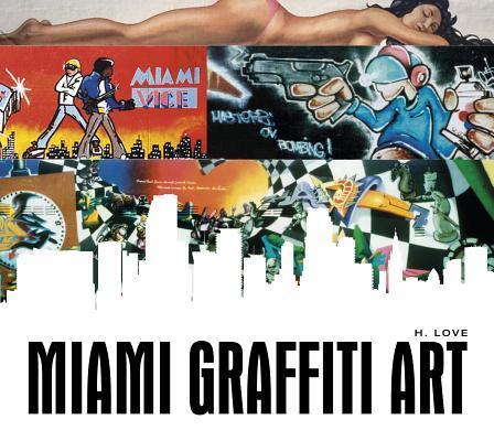 Miami Graffiti Art