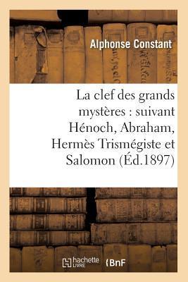 La Clef des Grands Mysteres