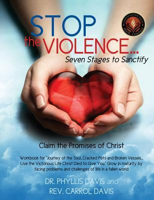 Stop the Violence...Seven Stages to Sanctify