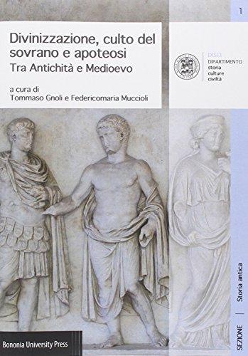 Divinizzazione, culto del sovrano e apoteosi tra antichità e Medioevo