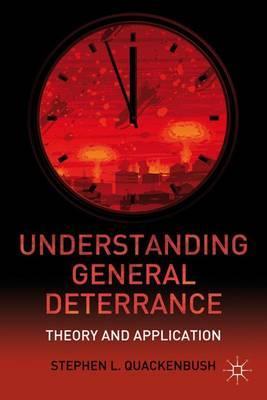 Understanding General Deterrence