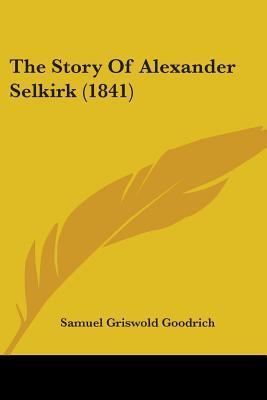 The Story of Alexander Selkirk
