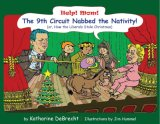 Help! Mom! The 9th Circuit Nabbed the Nativity