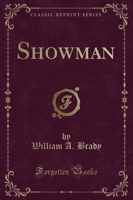 Showman (Classic Reprint)