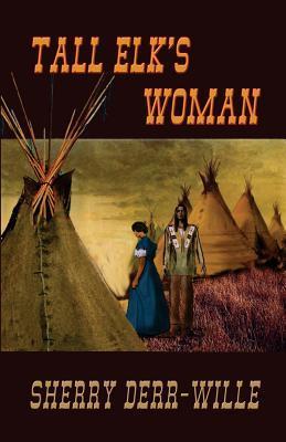 Tall Elk's Woman