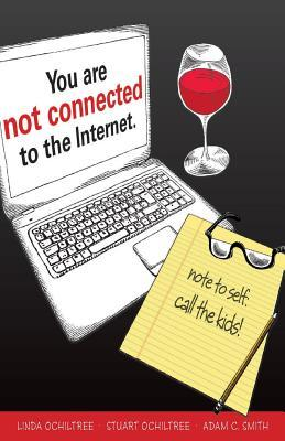 You are not connected to the Internet