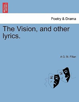 The Vision, and other lyrics.