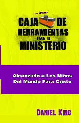 Alcanzando los Ninos del Mundo para Cristo