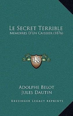 Le Secret Terrible