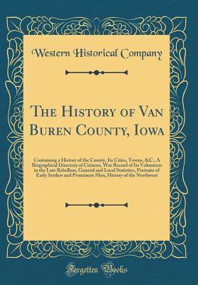 The History of Van Buren County, Iowa