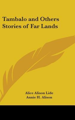 Tambalo and Others Stories of Far Lands