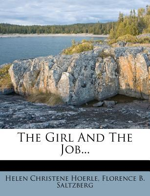 The Girl and the Job...