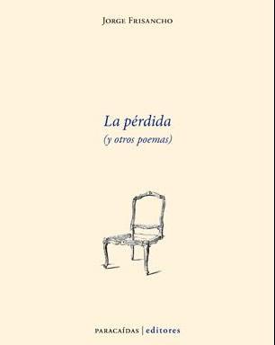 La pérdida (y otros poemas)