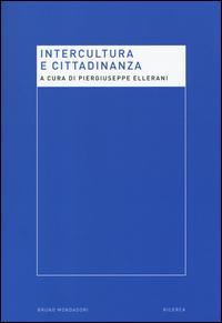 Intercultura e cittadinanza. Nuove prospettive per la ricerca pedagogica