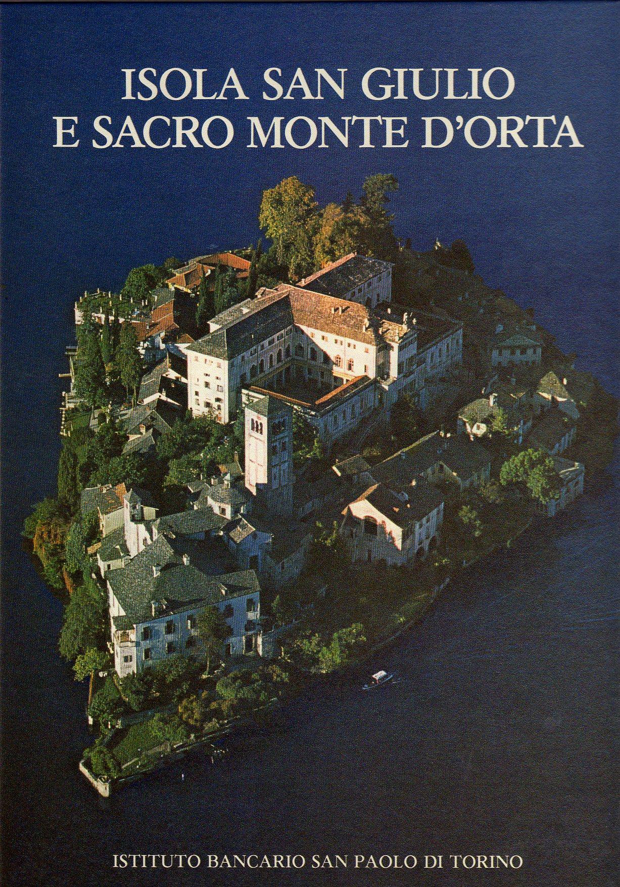 Isola di San Giulio e Sacro Monte d'Orta
