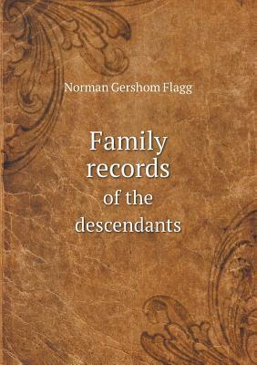 Family Records of the Descendants