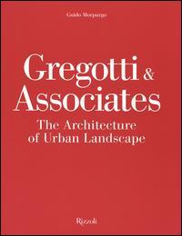 Gregotti & Associates. The architecture of urban landsacape