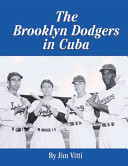 The Brooklyn Dodgers in Cuba