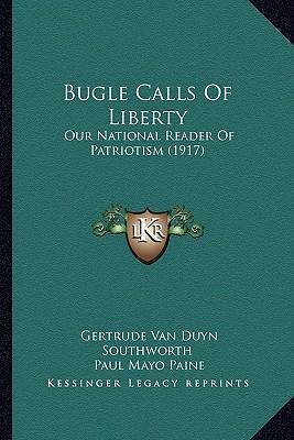 Bugle Calls of Liberty