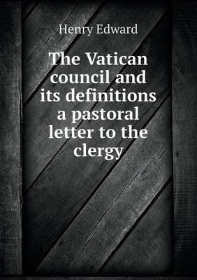The Vatican Council ...