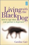 Living with the Black Dog
