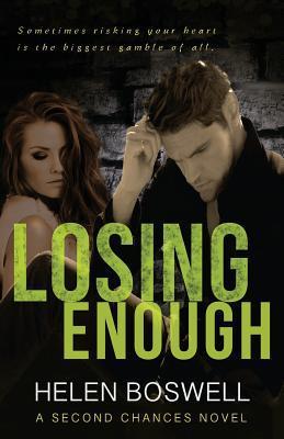 Losing Enough