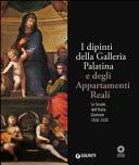 I dipinti della Galleria Palatina e degli Appartamenti Reali