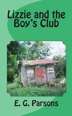 Lizzie and the Boy's Club