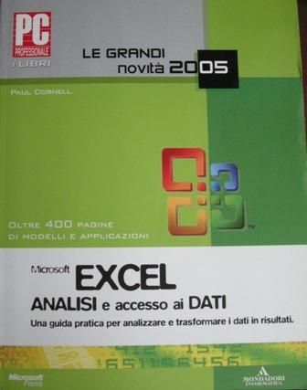 Microsoft excel. Analisi e accesso ai dati