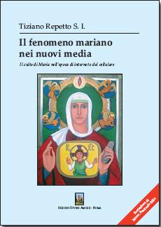 Il fenomeno mariano nei nuovi media