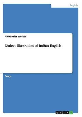 Dialect Illustration of Indian English