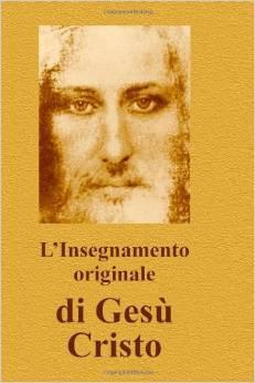 L'insegnamento originale di Gesù Cristo