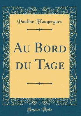 Au Bord Du Tage (Classic Reprint)