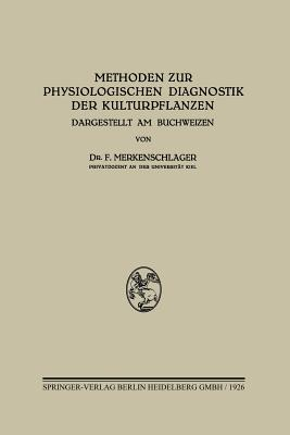 Methoden Zur Physiologischen Diagnostik Der Kulturpflanzen