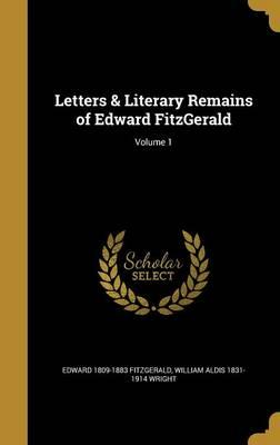 LETTERS & LITERARY REMAINS OF